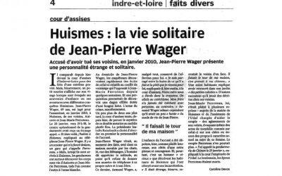 Huismes : la vie solitaire de Jen-Pierre Wager